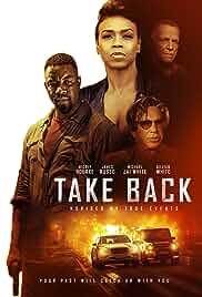 Take Back (2021) HDRip English Movie Watch Online Free