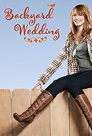 Backyard Wedding(2010) Poster - Movie Forum, Cast, Reviews