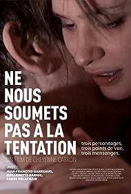 Agnès Delachair in Ne nous soumets pas à la tentation (2011)