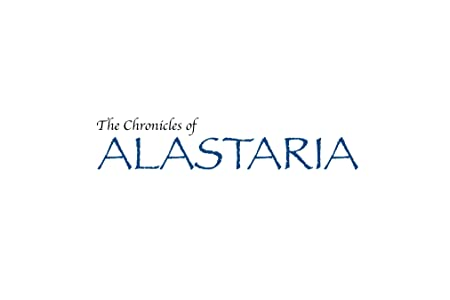 The Chronicles of Alastaria