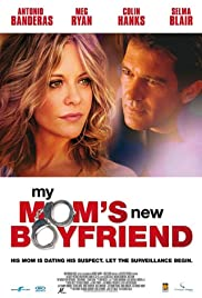 My Mom's New Boyfriend (2008) Poster - Movie Forum, Cast, Reviews
