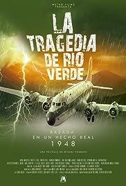 La Tragedia de Río Verde
