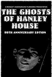 The Ghosts of Hanley House: 50th Anniversary Edition