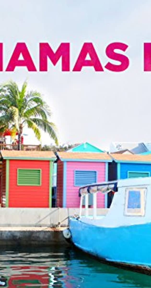 Descargar Bahamas Life Temporada 2 capitulos completos en español latino