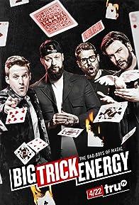 Primary photo for Big Trick Energy