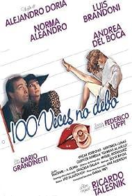 Cien veces no debo (1990)