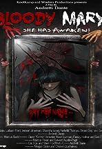Bloody Mary: She Has Awaken