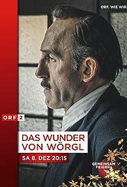 Das Wunder von Wörgl(2018) Poster - Movie Forum, Cast, Reviews