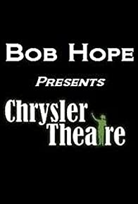 Primary photo for Bob Hope Presents the Chrysler Theatre