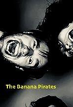 The Banana Pirates Sketch Show: Pilot