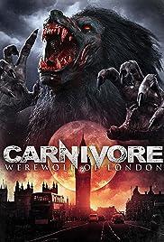 Carnivore: Werewolf of London Poster