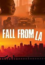Fall from LA