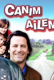 Canim ailem (2008)