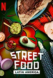 Street Food: Latin America - Season 1
