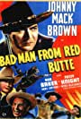 Bob Baker, Johnny Mack Brown, and Fuzzy Knight in Bad Man from Red Butte (1940)