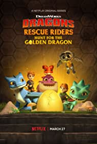 Dragons: Rescue Riders: Hunt for the Golden Dragon (2020)