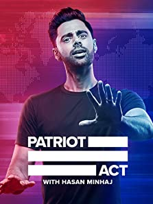 Patriot Act with Hasan Minhaj (2018–2020)