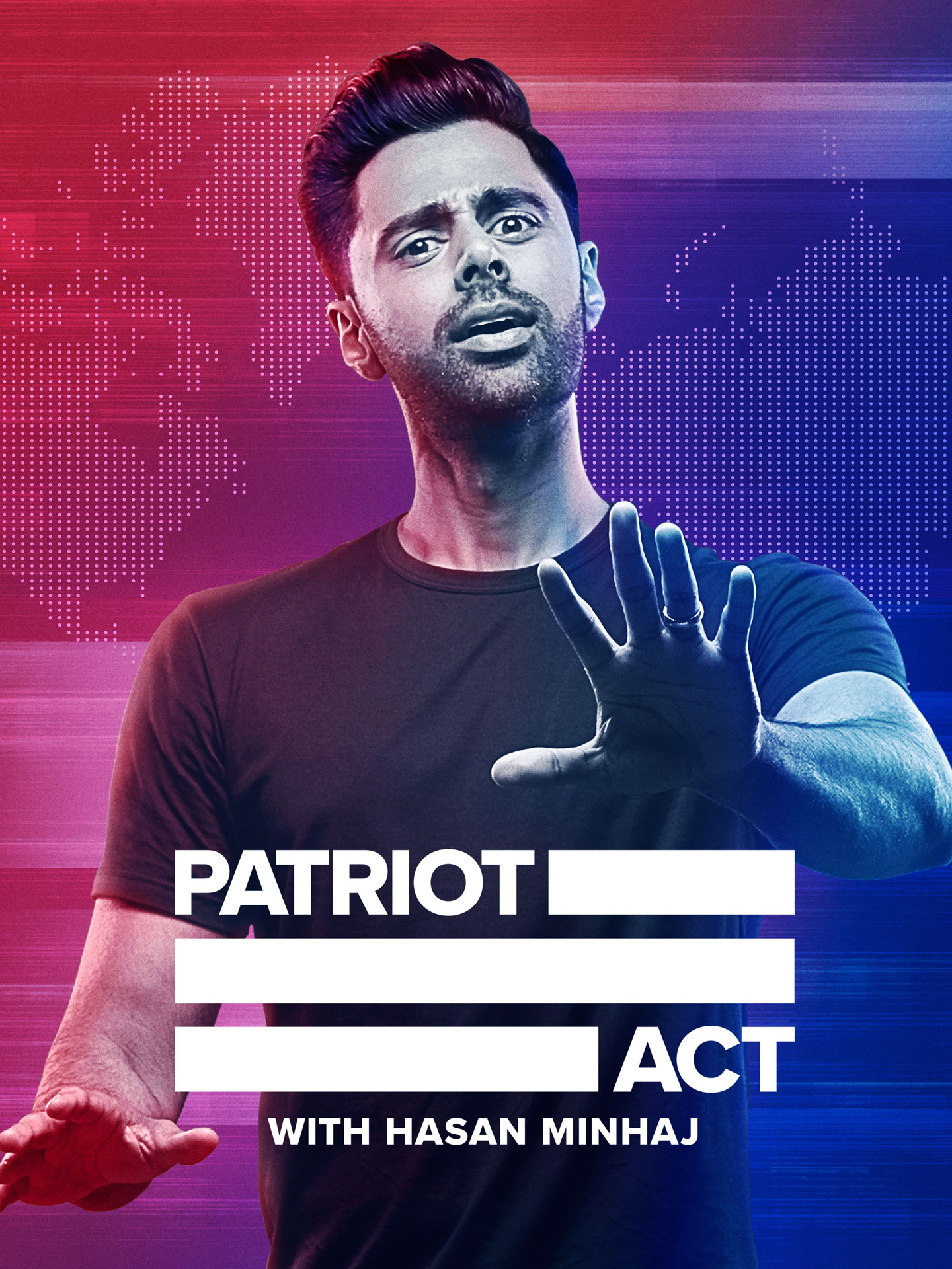 Promotional poster for PATRIOT ACT WITH HASAN MINHAJ.