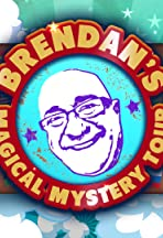 Brendan's Magical Mystery Tour