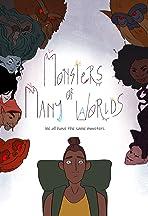 Monster of Many Worlds