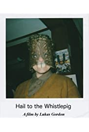 Hail to the Whistlepig