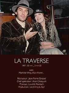 3d movie trailers downloads La traverse [480p]