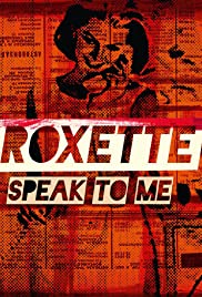 Roxette: Speak to Me Poster