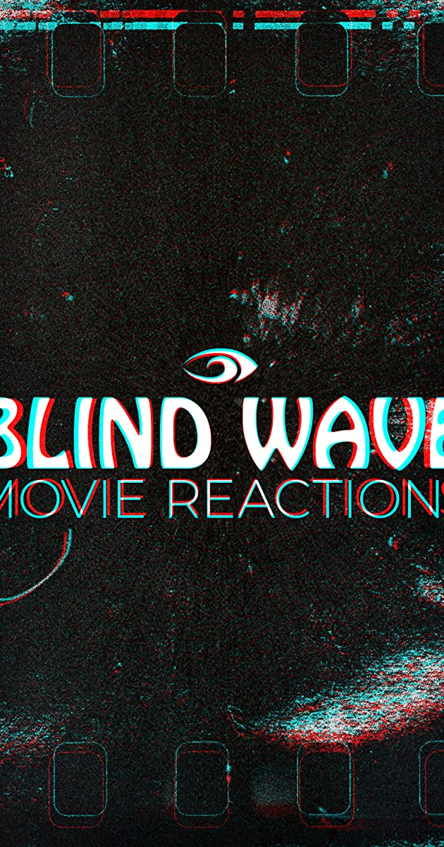Descargar Blind Wave Movie Reactions Temporada 1 capitulos completos en español latino