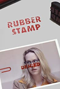 Primary photo for Rubber Stamp
