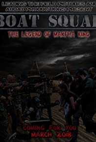 Primary photo for Boat Squad: The Legend of Martha King