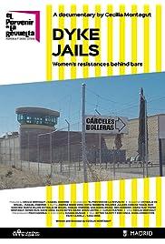Dyke Jails