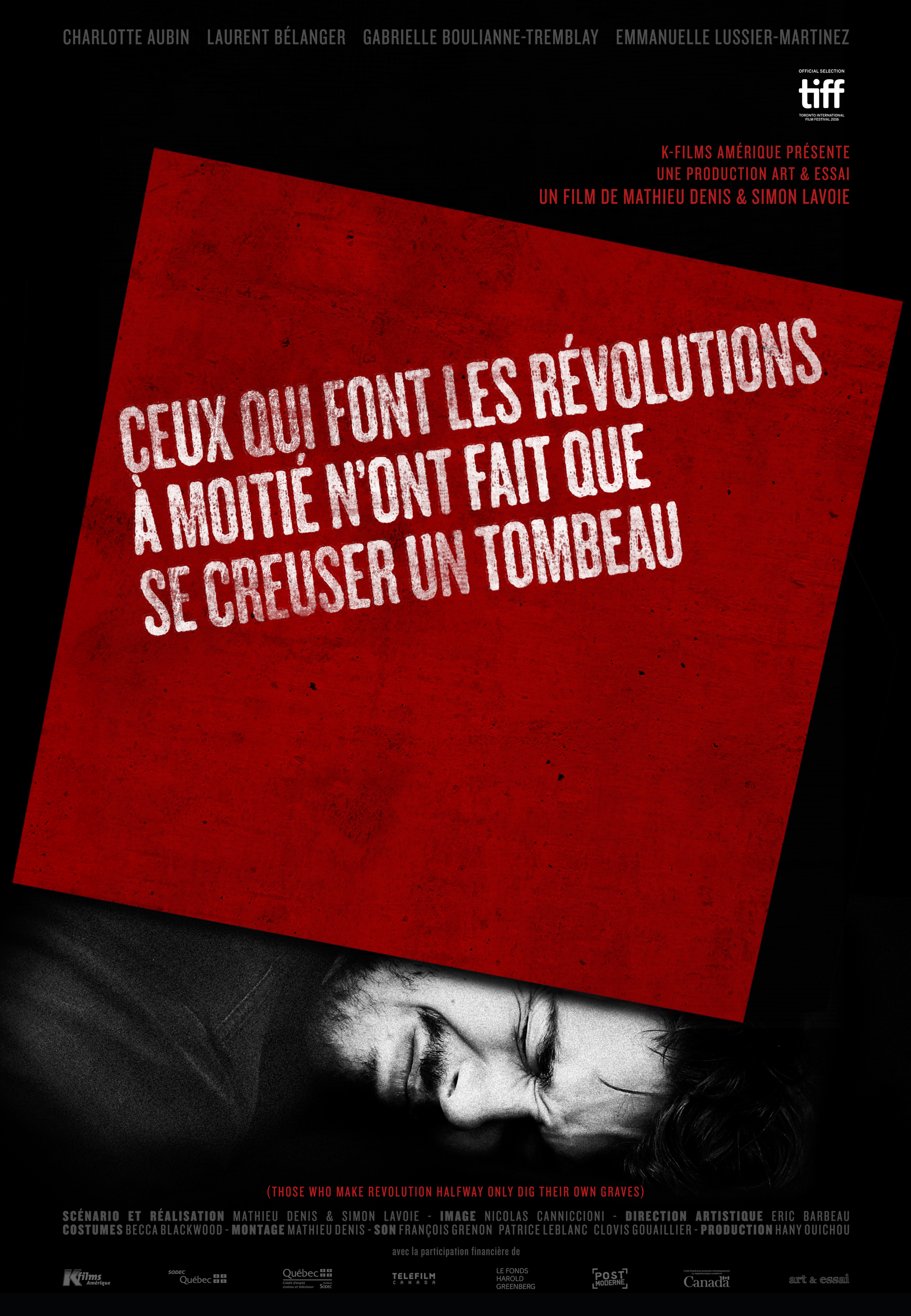 Ceux qui font les révolutions à moitié n'ont fait que se creuser un tombeau (2016)