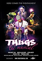 Thugs, the Musical!