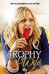 Trophy Wife (2013)