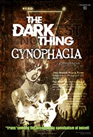 The Darkest Nothing: Gynophagia Poster