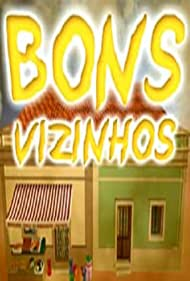 Bons Vizinhos (2002)
