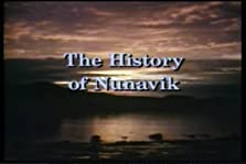 L'histoire du Nunavik: sur les traces de nos ancêtres (1993)
