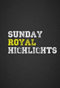 Primary photo for Sunday Royal Highlights