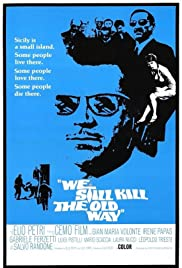 We Still Kill the Old Way (1967) Poster - Movie Forum, Cast, Reviews