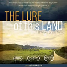 The Lure of this Land (2019)