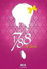 1788... et demi (2010)