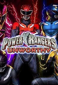 Primary photo for Power Rangers Unworthy