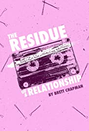 The Residue of a Relationship Poster