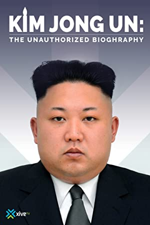 Where to stream Kim Jong Un: The Unauthorized Biography