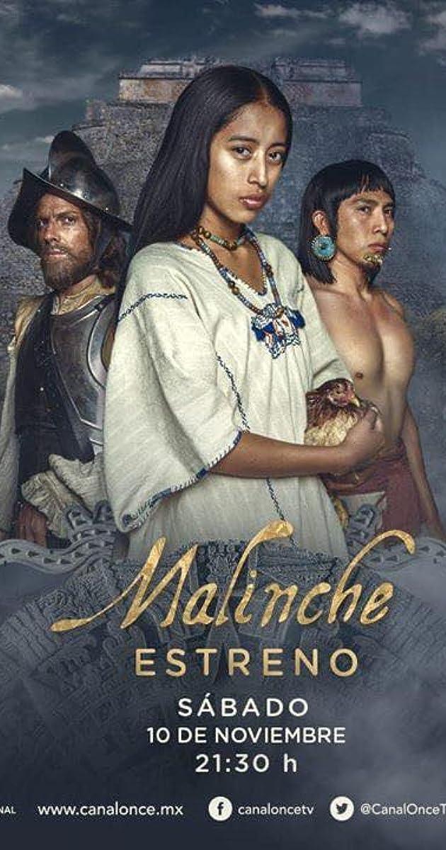 Malinche Tv Series 2018 Imdb