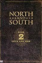 North & South: Book 2, Love & War