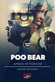 Poo Bear: Afraid of Forever