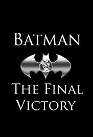 Batman: The Final Victory Poster