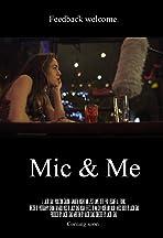 Mic & Me