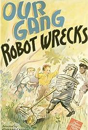 Robot Wrecks Poster